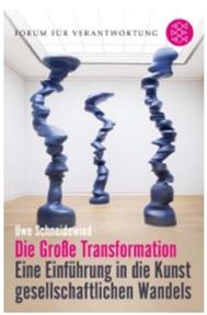 Uwe Schneidewind (und Team) - Die Große Transformation